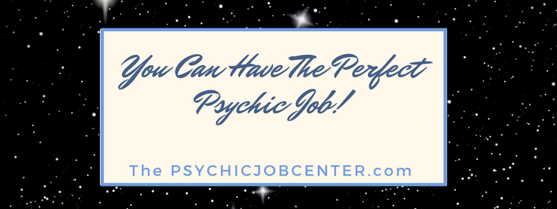 The 3 most important things you must do to land the perfect psychic job.