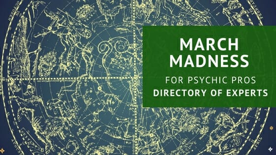 PsychicPro March Madness: Directory of Experts