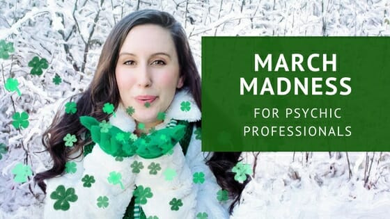 It is March Madness for Psychic Professionals