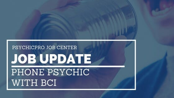Job Update: Telephone Psychics for the Graveyard Shift: BCI Psychics