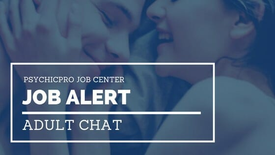 Job Alert: A new job opportunity, not psychic but for at-home chat readers. Must be 18.