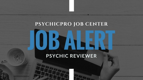 New Job Alert: Psychic Reviewers