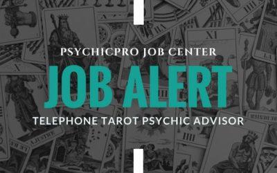 New Job Alert: Telephone Tarot Psychic Advisor