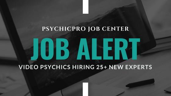 Job Update Alert: Video Psychic Advisors September Recruitment Drive
