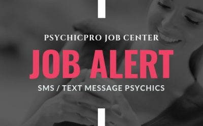 New Job Alert: SMS / Text Message Psychic