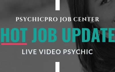 Hot Job Update: Live Video On-Screen Psychic Advisors