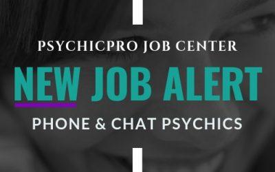 New Job Alert: Phone and Chat Psychics