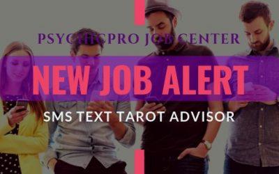 New Job Alert: SMS Text Message Tarot Readers