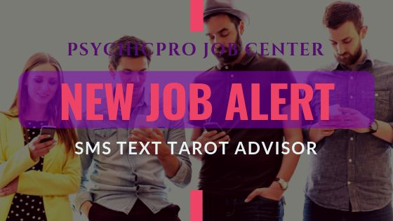 New Job Alert: SMS Text Message Tarot Readers